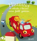 Vente EBooks : Histoires de véhicules à lire avec mon petit garçon  - Charlotte Grossetête - Anna Piot - Raphaële Glaux - Florence Vandermalière