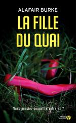 Vente Livre Numérique : La Fille du quai  - Alafair Burke