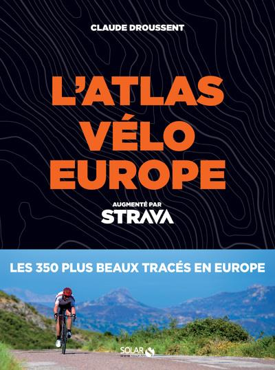atlas vélo Europe ; Strava