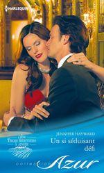 Vente EBooks : Un si séduisant défi  - Jennifer Hayward
