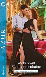 Vente EBooks : Séduction cubaine  - Louise Fuller