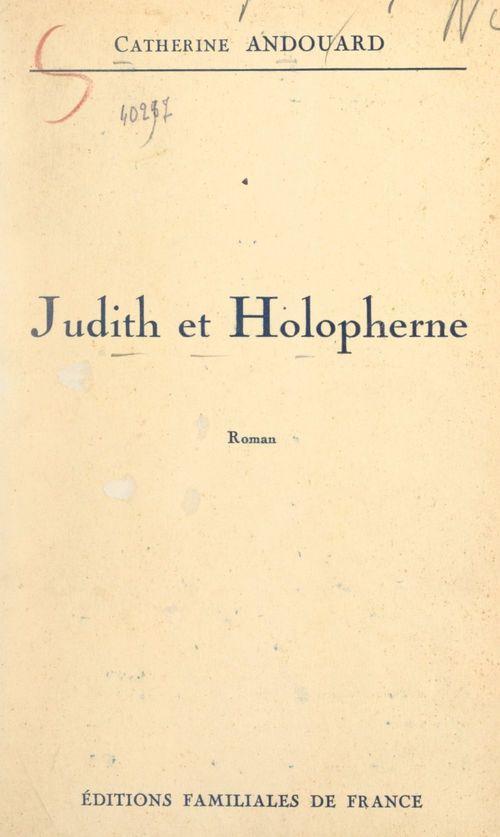 Judith et Holopherne  - Catherine Andouard