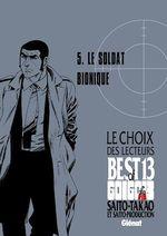 Golgo 13 - Le choix des lecteurs - Le Soldat bionique  - Takao Saito