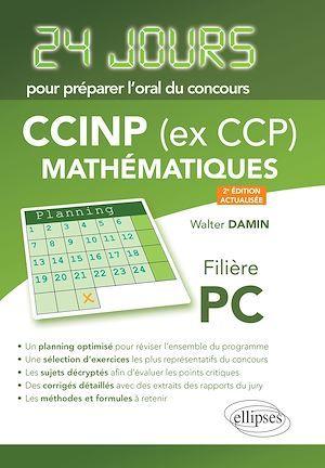 24 jours ; mathématiques ; CCINP (ex CCP) ; PC (2e édition)