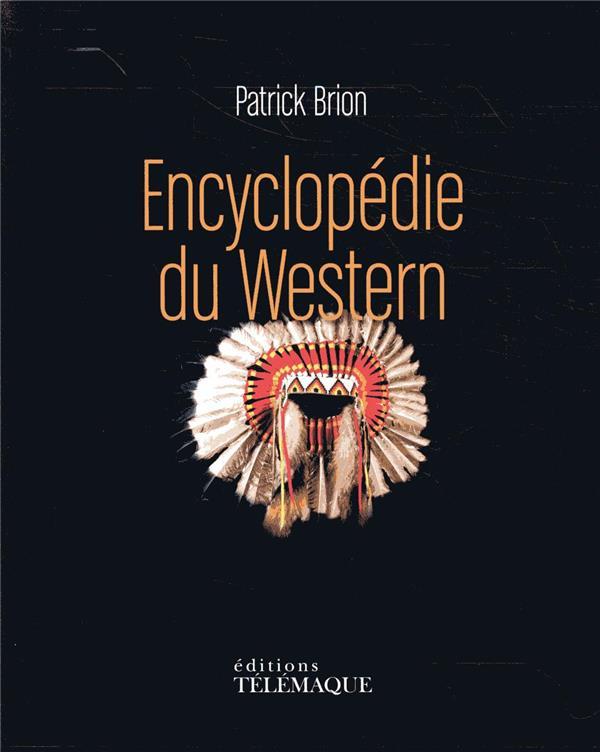 L'encyclopédie du western