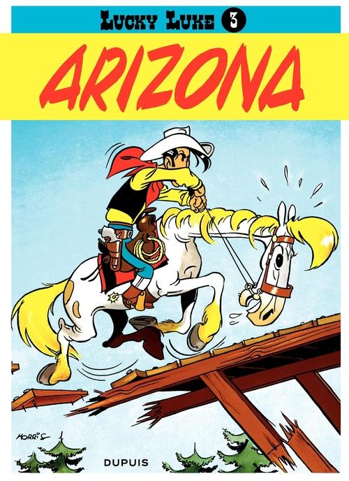 Lucky Luke T.3 ; Arizona
