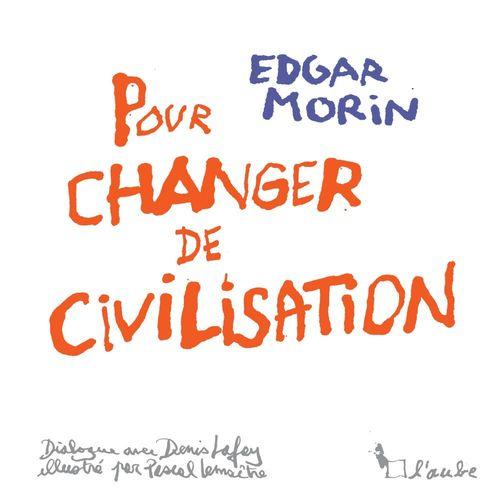 changer de civilisation