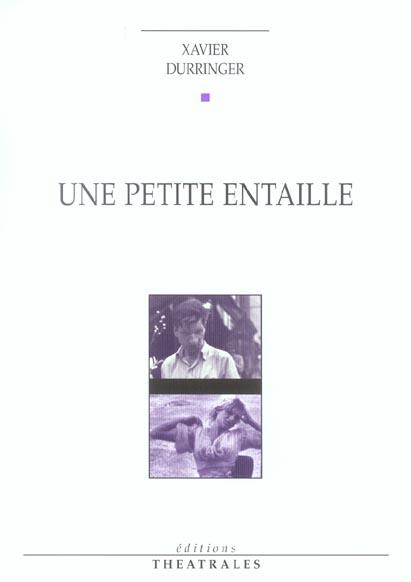 Une petite entaille comedie dramatique (édition 2004)
