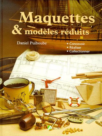 Maquettes et modèles reduits