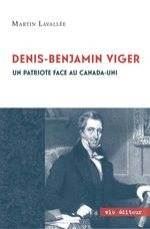 Vente Livre Numérique : Denis - Benjamin Viger  - Martin Lavallée
