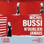 Vente AudioBook : N'oublier jamais  - Michel Bussi
