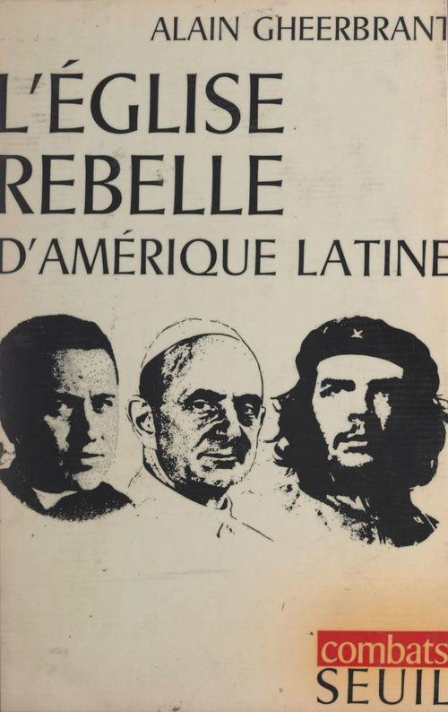 L'église rebelle d'Amérique latine