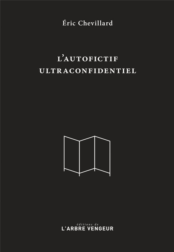 L'autofictif ultraconfidentiel