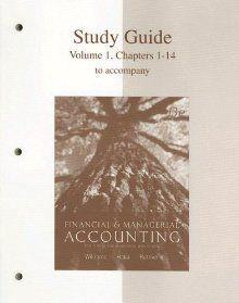 STUDY GUIDE TO FINANCIAL AND MANAGERIAL ACCOUNTING