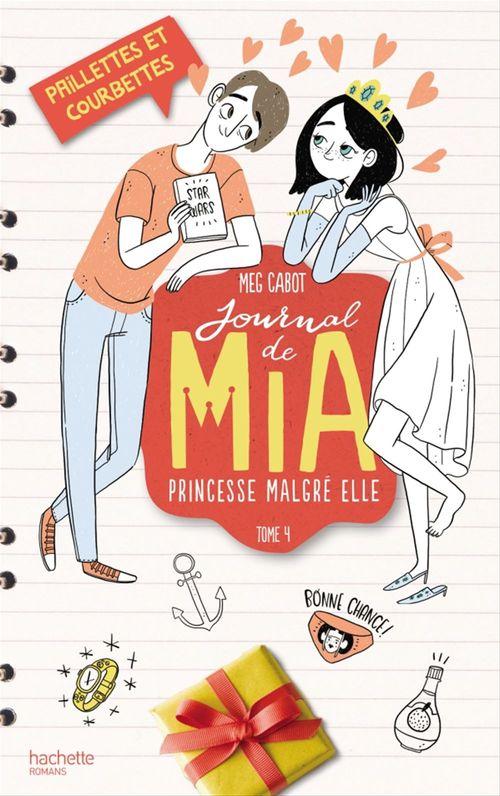 Journal de Mia - Tome 4 - Paillettes et courbettes