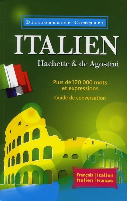 Dictionnaire Hachette Compact ; Italien (Edition 2011)