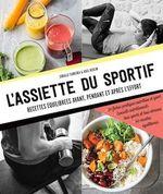 Vente Livre Numérique : L'assiette du sportif  - Coralie Ferreira - Axel Heulin