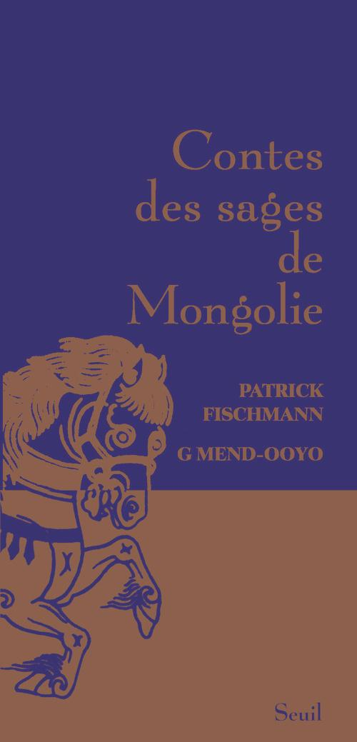 Contes des sages de Mongolie