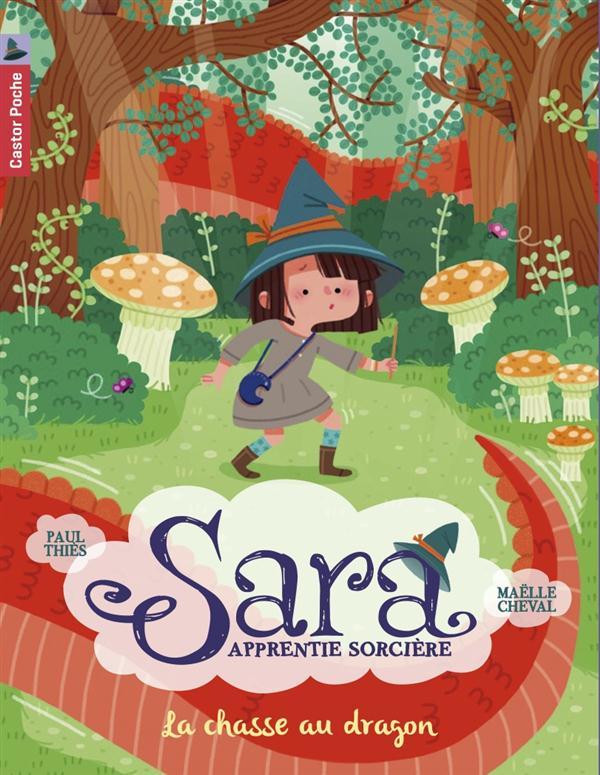 Sara, apprentie sorcière t.3 ; la chasse au dragon