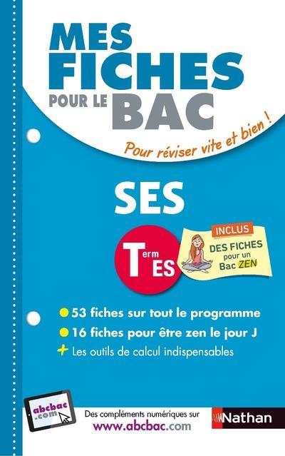 MES FICHES ABC DU BAC t.13 ; SES ; terminale ES (édition 2018)