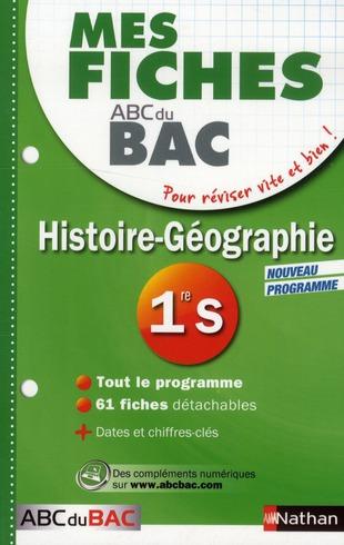 Mes Fiches Abc Du Bac T.25; Histoire-Geographie ; 1ere S