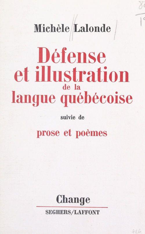 Défense et illustration de la langue québécoise