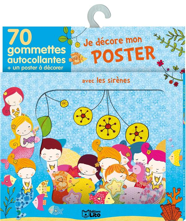 Je Decore Mon Poster Avec Les Gommettes ; Les Sirenes