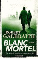 Vente EBooks : Blanc Mortel  - Robert Galbraith