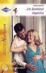 Vente EBooks : Un bonheur imprévu (Harlequin Horizon)  - Jackie Braun