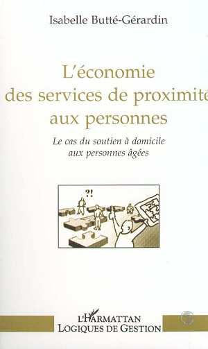 L'ECONOMIE DES SERVICES DE PROXIMITE AUX PERSONNES  - Isabelle Butte-Gerardin  - Butte-Gerardin I.