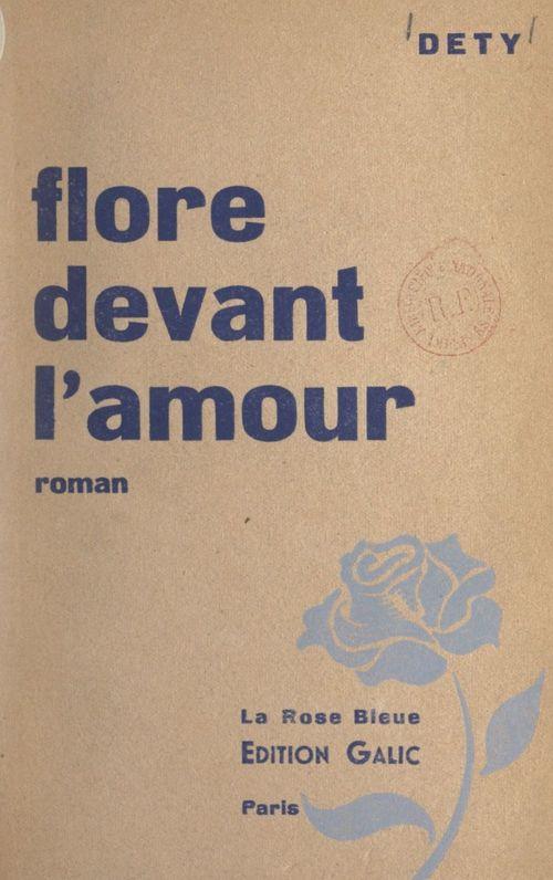 Flore devant l'amour