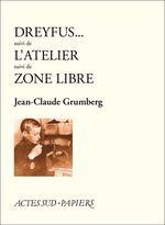 Vente EBooks : Dreyfus - L'atelier - Zone libre (nouvelle édition)  - Jean-Claude Grumberg - Jean Caune