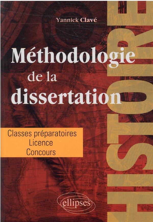 la dissertation en histoire : classes préparatoires, licence, concours