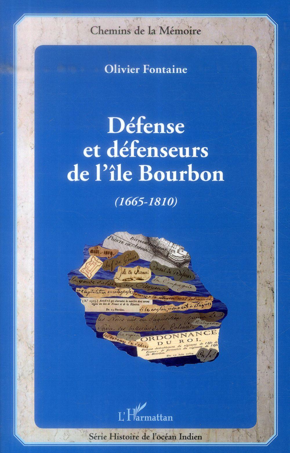 Défense et défenseurs de l'île Bourbon (1665-1810)
