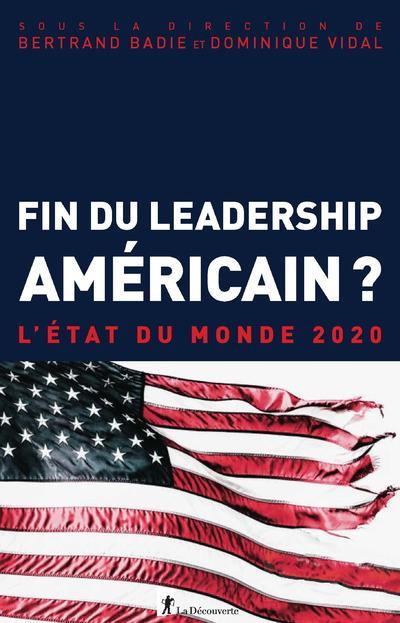 L'état du monde 2020 ; fin du leadership américain ?