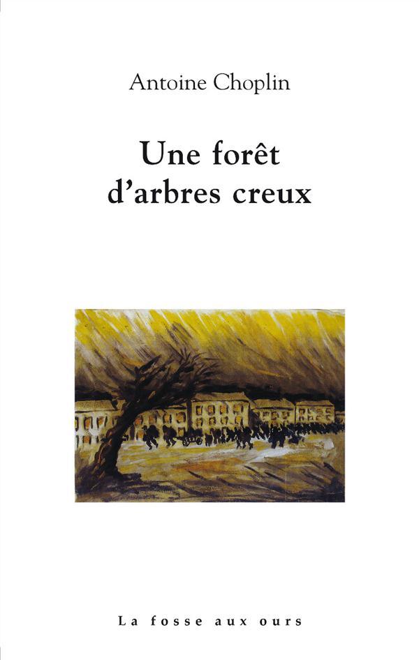 UNE FORET D'ARBRES CREUX