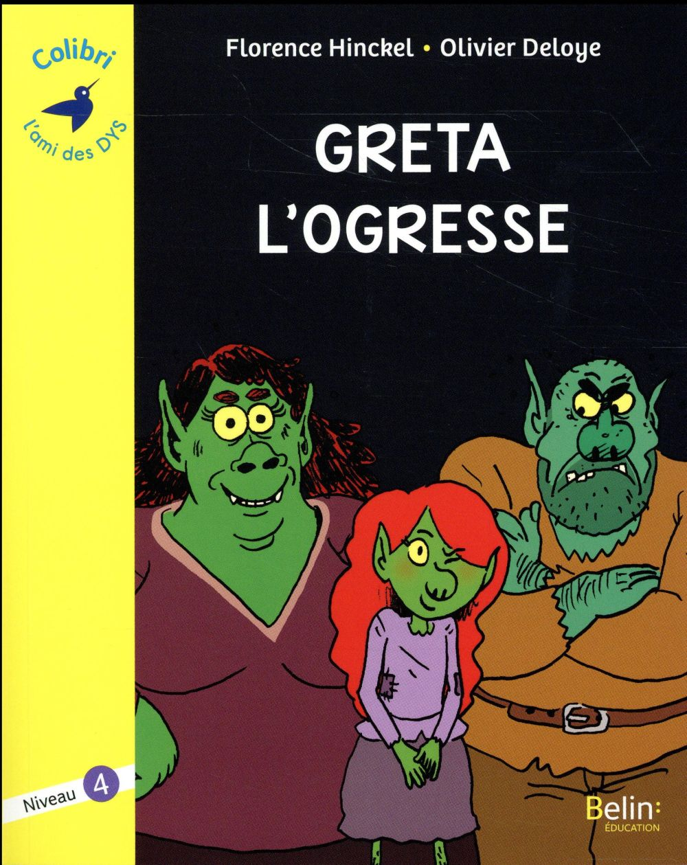 Greta l'ogresse ; niveau 4