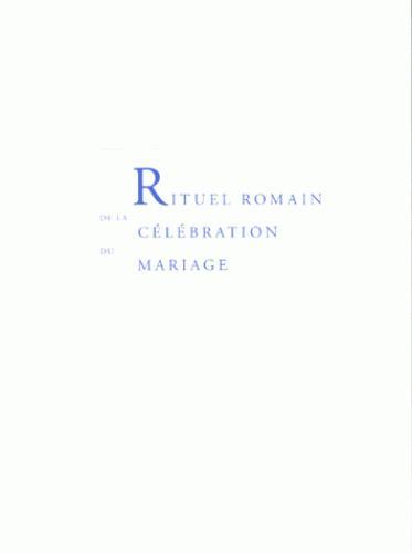 RITUEL DU MARIAGE - OUVRAGE DU TRAVAIL