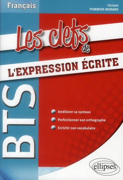 Les Clefs De L'Expression Ecrite Bts Ameliorer Sa Syntaxe Perfectionner Son Orthographe