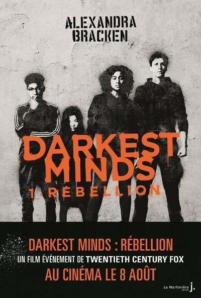 Darkest minds T.1 ; rébellion