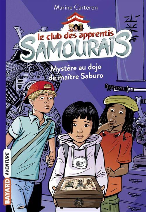 Le club des apprentis samouraïs, Tome 01