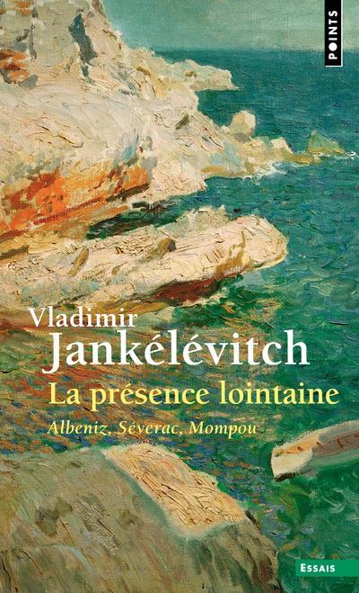 La présence lointaine ; Albeniz, Séverac, Mompou