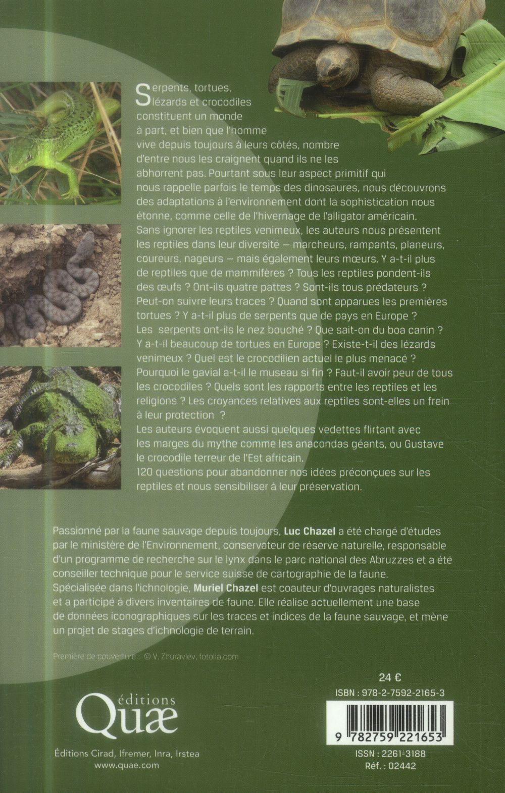 les serpents ont-ils peur des crocodiles ? 120 clés pour comprendre les reptiles