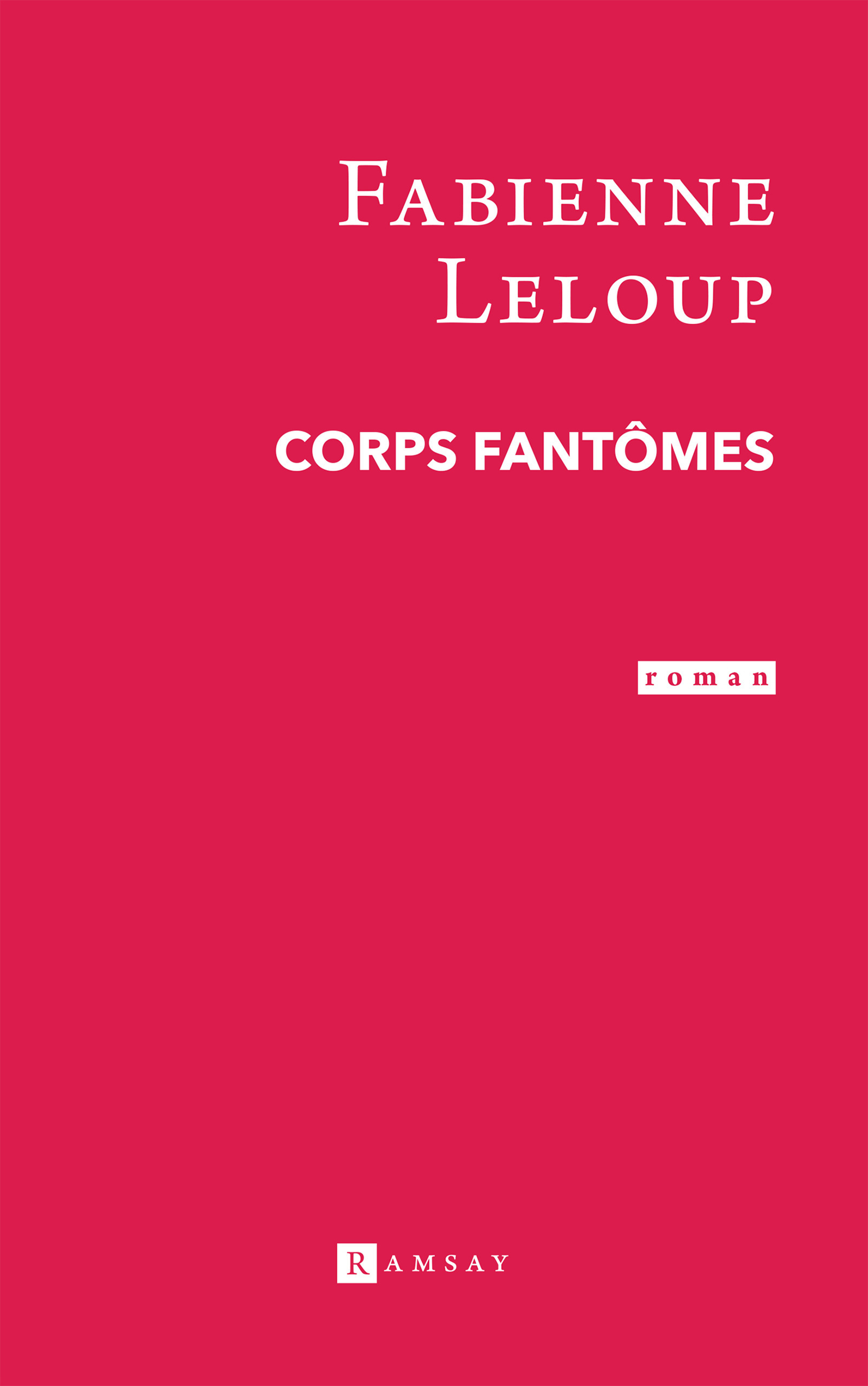 Corps fantomes