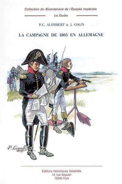La campagne de 1805 en Allemagne t.1