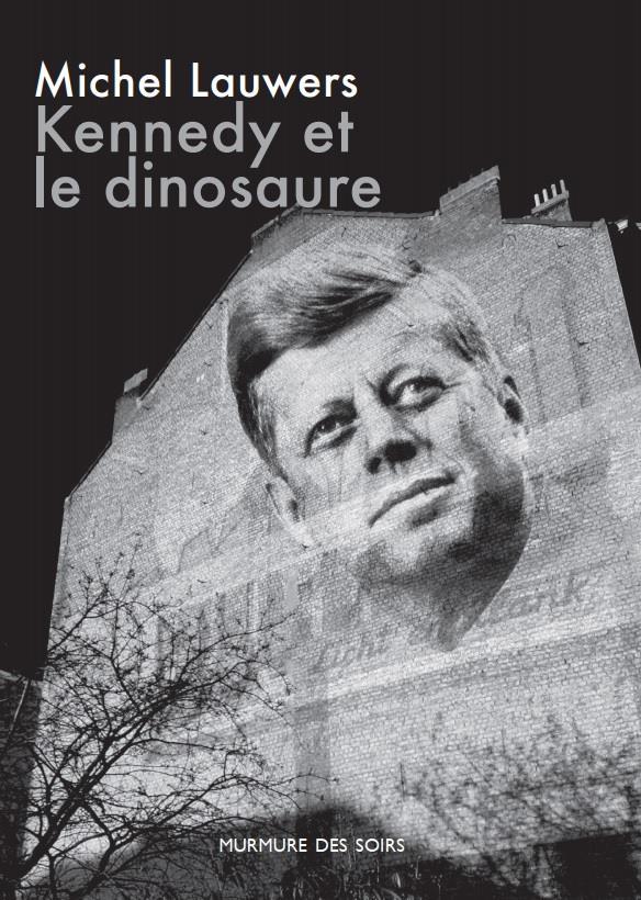 Kennedy et le dinosaure