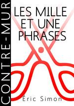 Vente Livre Numérique : Les mille et une phrases  - Eric Simon