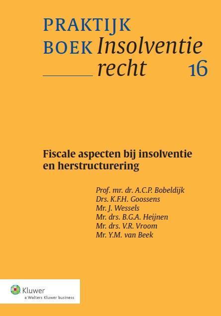 Fiscale aspecten bij insolventie en herstructurering