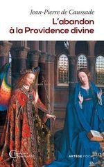 Vente EBooks : L'Abandon à la Providence divine  - De Caussade Jean-Pierre