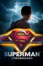Vente EBooks : Superman - Dawnbreaker  - Matt DE LA PENA